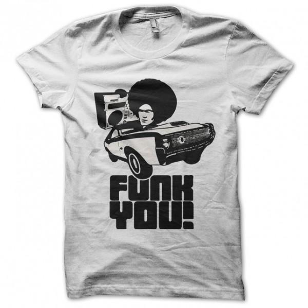 Tee Shirt Funk You Blanc
