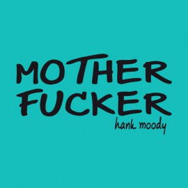 Camiseta Californication hank moody say mother fucker  negro/azul