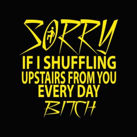 T-shirt LMFAO Shufflin every day bitch black