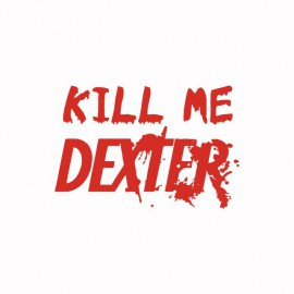 Shirt Kill me DEXTER red / white