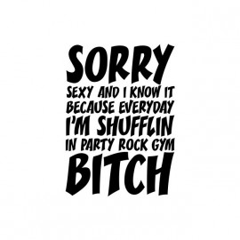 Tee shirt LMFAO Sorry Party Bitch blanc