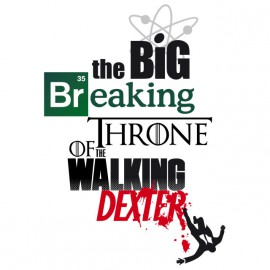 The Big Breaking Throne of the Walking Dexter