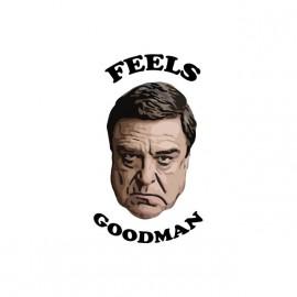 T-shirt John Goodman Feels Goodman white