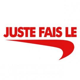 """Tee Shirt parodie Nike just do it """"juste fais le"""" rouge sur blanc"""