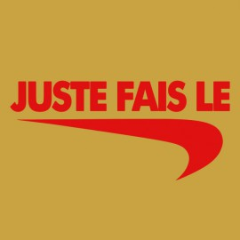 "Tee Shirt parodie Nike just do it ""juste fais le"" rouge sur jaune"