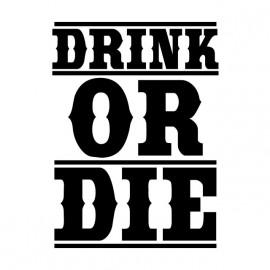white tee shirt drink or die