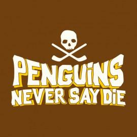 Pingüinos de la camiseta de la camisa nunca dicen marrón troquel