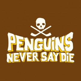 tee shirt penguins never say die brown