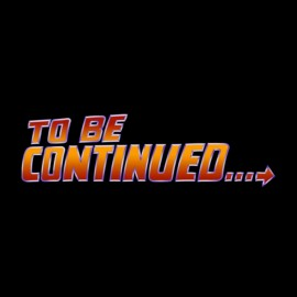 tee shirt to be continued retour vers le futur