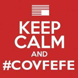 Keep Calm and Covfefe - Trump