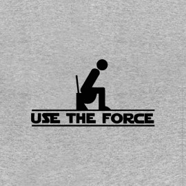 tee shirt use the force toilettes
