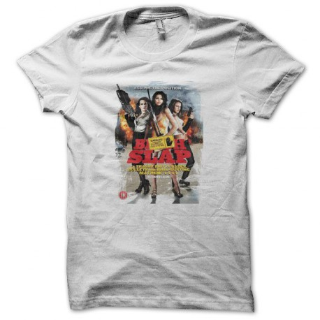 Tee shirt Bitch slap blanc
