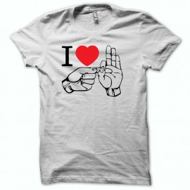 T-Shirt I love humor fuck white