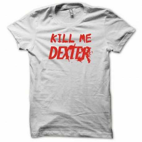 Tee shirt  Kill me DEXTER rouge/blanc