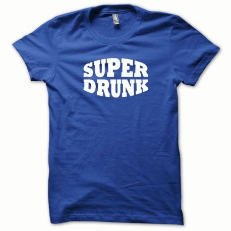 Tee shirt Super Drunk blanc/bleu royal