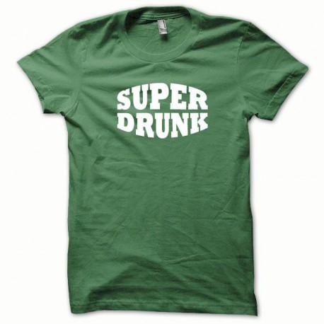 Tee shirt Super Drunk blanc/vert bouteille