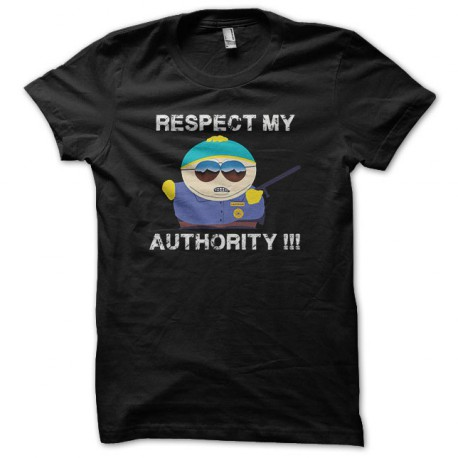 Tee shirt Respect my authority south park parodie Noir