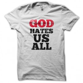 God Hates Us All - Californication - blanc
