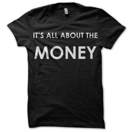IT's ALL ABOUT MONEY