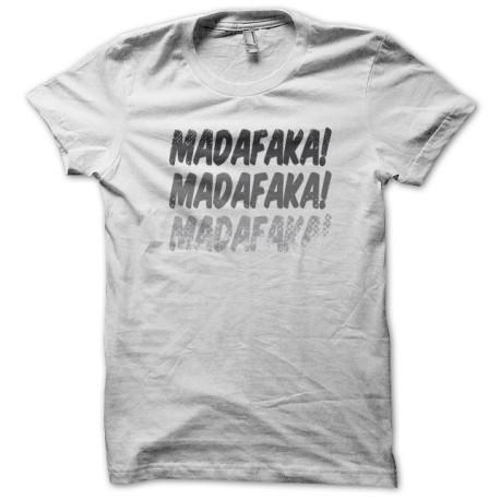 Tee Shirt Madafaka blanc
