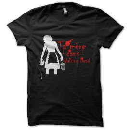 shirt your mother in black walking dead