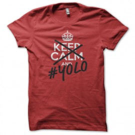 Tee Shirt Keep Calm YOLO rouge