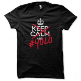 Tee Shirt Keep Calm Black YOLO