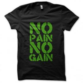 Tee Shirts No Pain No Gain Verde sobre Negro