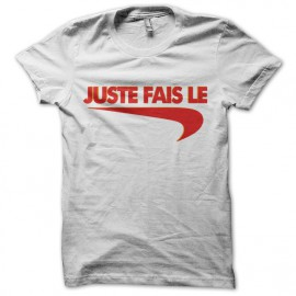 "Tee Shirt parody Nike just do it ""just do it"" red on white"