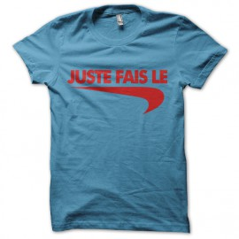 "Tee Shirt parody Nike just do it ""just do it"" red on blue"