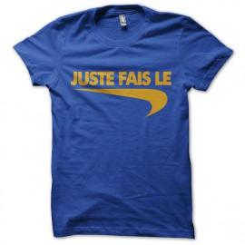 """Tee Shirt parodie Nike just do it """"juste fais le"""" jaune sur bleu fonce"""