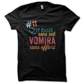 Tee Shirt 11 - Bois sans soif vomi sans effort