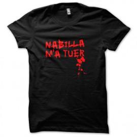 Tee Shirt Nabilla m'a tuer NOIR