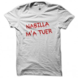 Tee Shirt Nabilla me kill white