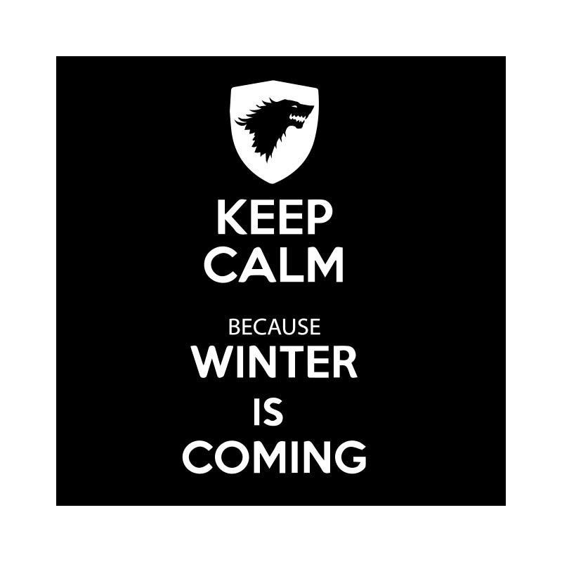 shirt keep calm Because winter is coming Black