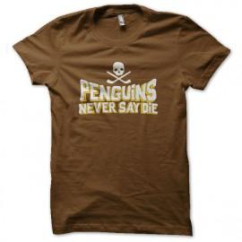 tee shirt penguins never say die brown