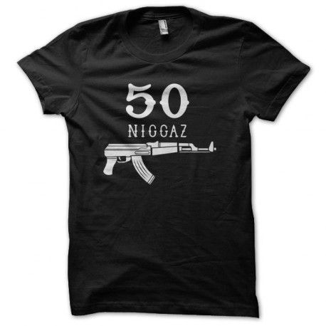 tee shirt 50 niggaz gangsta