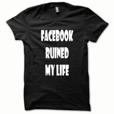 Tee shirt Parodie Facebook Ruined my Life blanc/noir